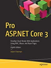 Pro ASP.NET Core 3 (Develop Cloud-Ready Web Applications Using MVC 3, Blazor, and Razor Pages) PDF