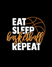 Eat Sleep Basketball Repeat: Academic Notebook - Student Planner August 2019 - June 2020 - Daily Organizer For Boys and Girls