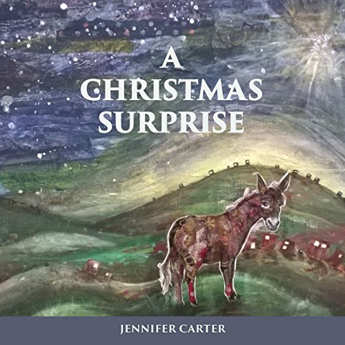 A Christmas Surprise: A Read-Aloud Bedtime Nativity Story for Children audiobook cover art