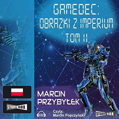 Obrazki z Imperium 2 (Gamedec 5.2) audiobook cover art