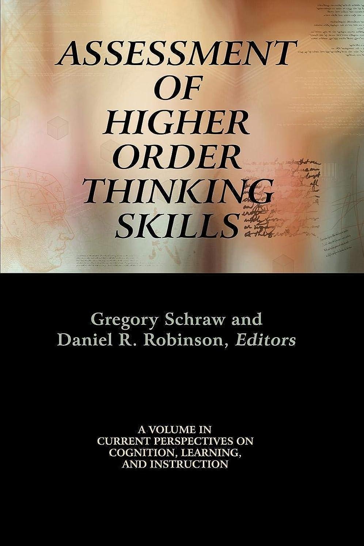 眉申し立て舗装するAssessment of Higher Order Thinking Skills (Current Perspectives on Cognition, Learning, and Instruction)