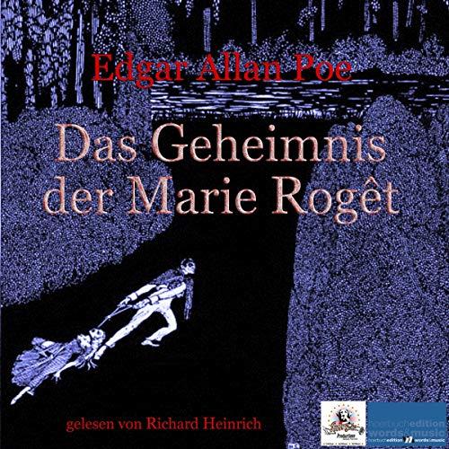 Das Geheimnis der Marie Rogêt                   Autor:                                                                                                                                 Edgar Allan Poe                               Sprecher:                                                                                                                                 Richard Heinrich                      Spieldauer: 1 Std. und 47 Min.     Noch nicht bewertet     Gesamt 0,0