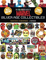 The Full-color Guide to Marvel Silver Age Collectibles: From Mmms to Marvelmania