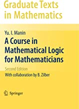 A Course in Mathematical Logic for Mathematicians (Graduate Texts in Mathematics Book 53) (English Edition)