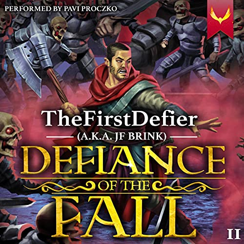 Defiance of the Fall 2: A LitRPG Adventure