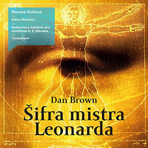 Šifra mistra Leonarda                   By:                                                                                                                                 Dan Brown                               Narrated by:                                                                                                                                 Renata Volfová                      Length: 19 hrs and 14 mins     Not rated yet     Overall 0.0