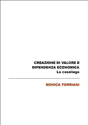Creazione di valore e dipendenza economica: la casalinga