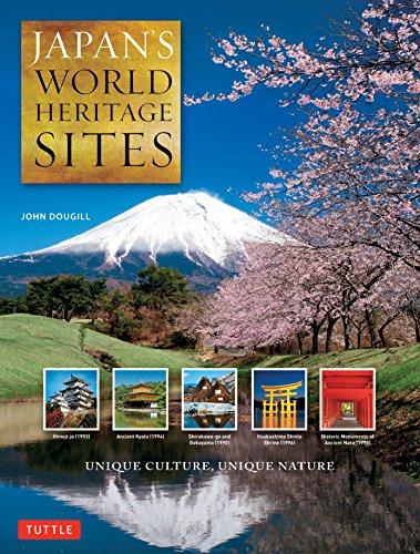 Japan's World Heritage Sites: Unique Culture, Unique Nature (Large Format Edition)