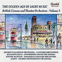 British Cinema & Theatre Orchestras Vol. 3