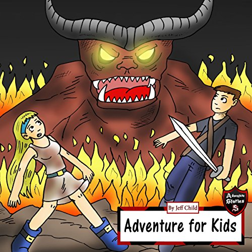 Adventure for Kids: Taking Down the Fire Monster audiobook cover art