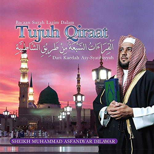 Bacaan Surah Lazim Dalam 7 Qiraat, Dari Kaedah Asy-Syatibiyyah