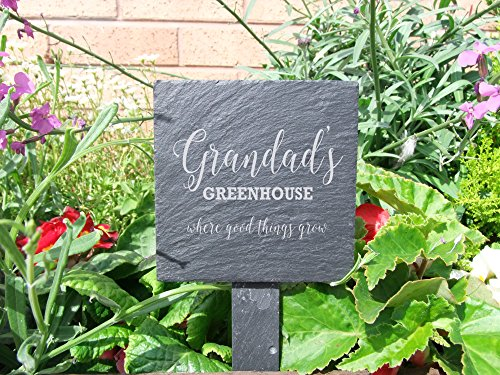 Slate plant marker - 'Grandad's greenhouse where good things grow' - a fun addition to any garden