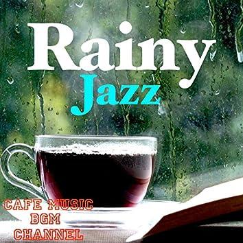Rainy Jazz ~Relaxing Jazz With Rain Sound~