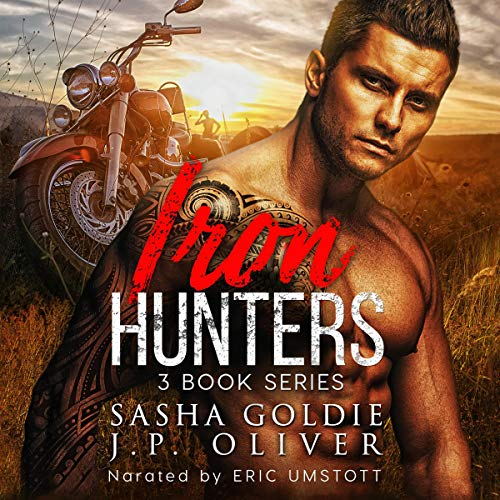 Iron Hunters Audiobook By J.P. Oliver, Sasha Goldie cover art