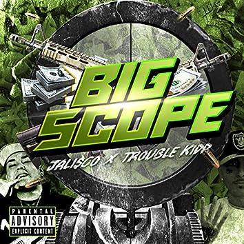 Big Scope