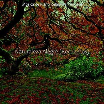 Naturaleza Alegre (Recuerdos)
