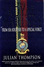 The Royal Marines: From Sea Soldiers To A Special Force by Julian Thompson (2004-12-30)