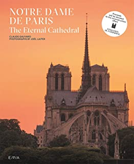 Notre-Dame de Paris: The Eternal Cathedral