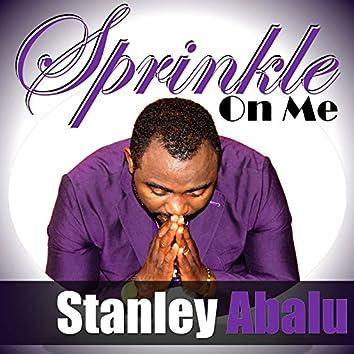 Sprinkle On Me