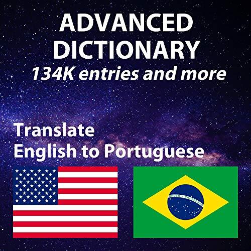 Dicionário avançado de inglês e português, com definição de inglês e português, mais de 134314 entradas: Advanced English Portuguese Dictionary