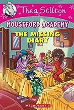 The تفتقد Diary (thea stilton mouseford أكاديمية # 2)