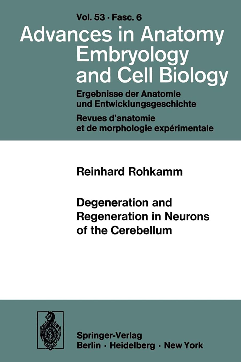 発明淡い暖かくDegeneration and Regeneration in Neurons of the Cerebellum (Advances in Anatomy, Embryology and Cell Biology)