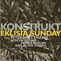 Konstruct-Eklisia Sunday