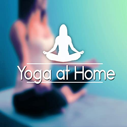 Yoga at Home - Nature Sounds for Yoga Exercises, Meditation ...