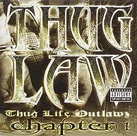 Thug Life Outlawz Chapter 1 by Thug Law (2001-10-23)