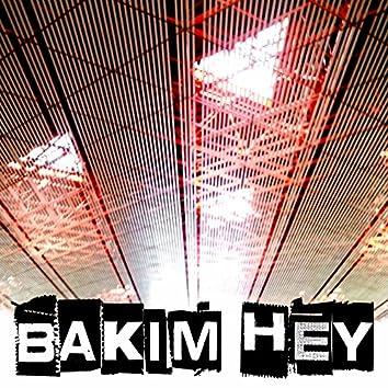 Bakim Hey