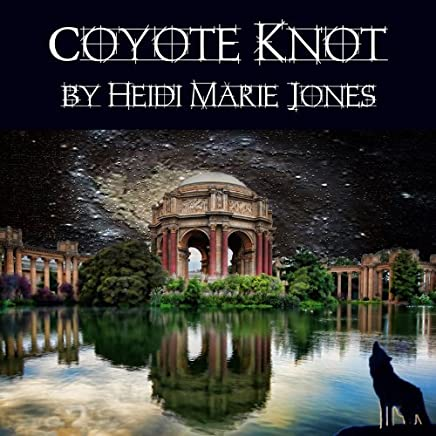 Coyote Knot (English Edition)