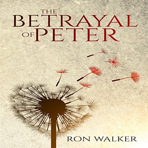 The Betrayal of Peter audiobook cover art