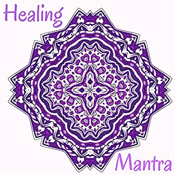 Healing Mantra - 50 Tracks for Balance Between Mind and Body, Reiki Touch to Heal