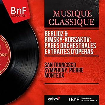 Berlioz & Rimsky-Korsakov: Pages orchestrales extraites d'opéras (Mono Version)