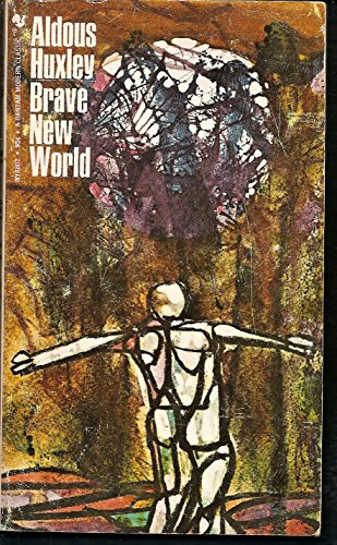 By Aldous Huxley Brave New World (37th Printing) [Mass Market Paperback]
