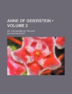 Anne of Geierstein (Volume 2); Or, the Maiden of the Mist