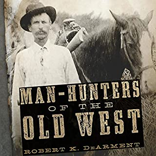 Man-Hunters of the Old West audiobook cover art