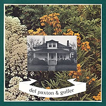 Del Paxton & Gulfer - Split EP