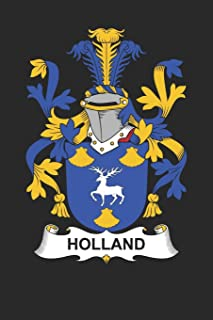 Holland: Holland Coat of Arms and Family Crest Notebook Journal (6 x 9 - 100 pages)