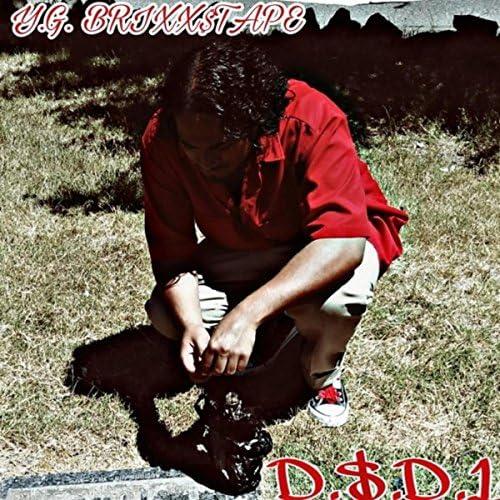 D$D1 feat. Brick$