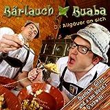 D'r Allgäuer an sich - Quetsche, Gitarr und a sau bleed´s G´schwätz - Humor aus dem Allgäu