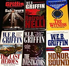 """6 Titles By W.E.B. Griffin: """"The Saboteurs (Men At War),"""" """"Retreat, Hell! (Corps Novel),"""" """"The Last Hero (Men At War), """"Th..."""