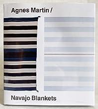 Agnes Martin - Navajo Blankets