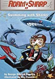 Adam Sharp #3: Swimming with Sharks (A Stepping Stone Book(TM))
