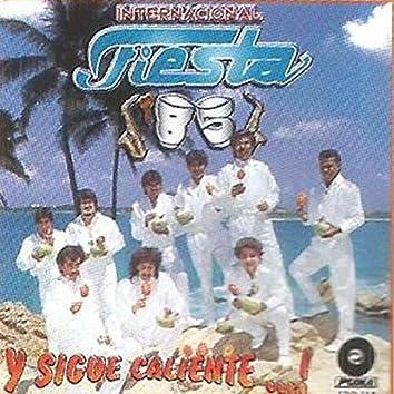 Y Sigue Caliente Fiesta 85