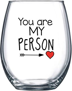 You Are My Person - 15 oz Stemless Wine Glass - Perfect Birthday Gift for Women, Girlfriend, Wife, or Mom