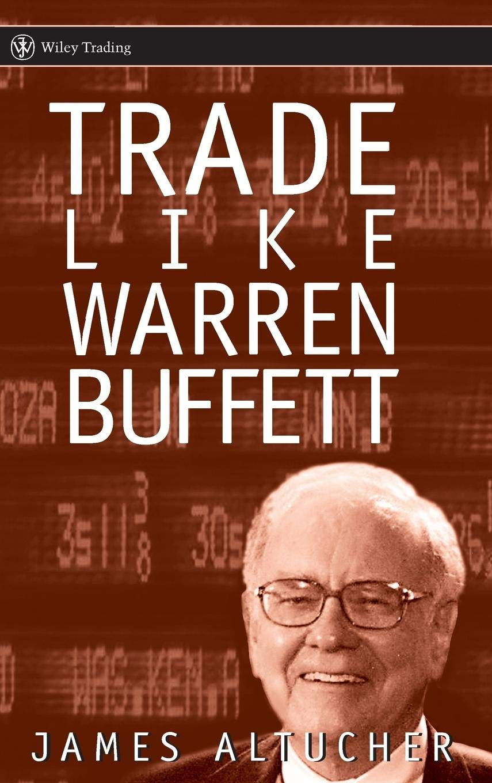 Trade Like Warren Buffett