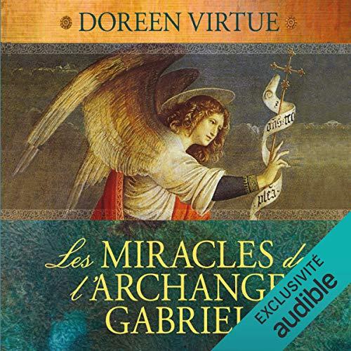 Couverture de Les miracles de l'archange Gabriel