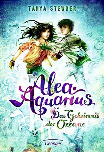 Alea Aquarius: Das Geheimnis der Ozeane