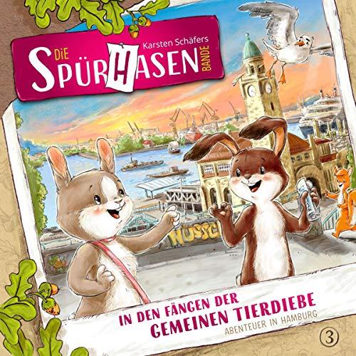 In den Fängen der gemeinen Tierdiebe oder Abenteuer in Hamburg Titelbild